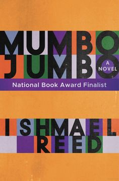 """Mumbo Jumbo"" - a novel by Ishmael Reed"