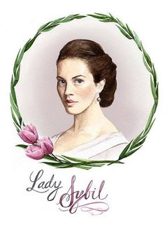 "Lady Sybil of ""Downton Abbey"". Her death was so unthinkable. It would be like seeing your favorite Disney princess die right in front of you. Rest In Peace, sweet flower. Death should leave such kind-hearted ones alone."