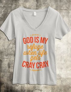 LOL! I think I may have to get this :) God is my Refuge - Women's V-Neck T-Shirt