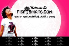 FICETSHIRTS.COM HOME OF THE NATURAL HAIR T-SHIRTS!!