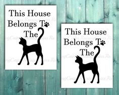 Cat Print This House belongs to the Cat Cat Wall by Raising3Cains