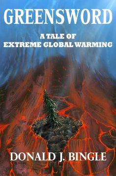 GREENSWORD: A Tale of Extreme Global Warming