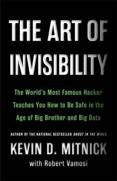 The Art of Invisibility: The World's Most Famous Hacker T... https://www.amazon.com/dp/0316380504/ref=cm_sw_r_pi_dp_x_FirlzbSBY6VQ1