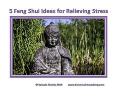 Want less stress? Make it easy with 5 #FengShui Tips via @karmically