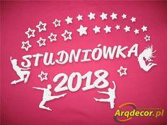 Pracownia Dekoracji ARQ - DECOR - NOWOŚĆ ! Napis STUDNIÓWKA + Gwiazdki + 2018 + Tancerze NR 12 (NA ZAMÓWIENIE)