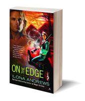Ilona Andrews - the edge series