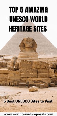 Explore the top spectacular UNESCO World Heritage Sites in the World. Discover the Great Pyramid of Giza in Egypt, one of the most impressive sights around the world. Visit must-see places and historic attractions everywhere you travel. #unesco #sites #placestosee #explore #ancient #historic #sights #attractions