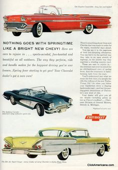 1958 Chevy Impala Convertible and Sport Coupe, as well as a Corvette Vintage Advertisements, Vintage Ads, Vintage Posters, Vintage Trucks, Convertible, New Chevy, Toyota, Volkswagen, Chevrolet Bel Air