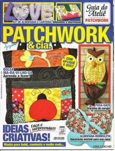Revista de patchwork gratis Patchwork Tutorial, Sewing Magazines, Web Gallery, Crazy Patchwork, Embroidery Patterns Free, Book Crafts, Craft Books, Felt Dolls, Ribbon Embroidery