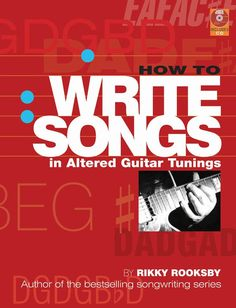 How to Write Songs in Altered Guitar Tunings (Softcover with CD) Nick Drake, Online Music Stores, Keith Richards, Guitar Tunings, Alters, Songs, Writing, Alternative, Author