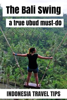 Must-do when in Ubud: the Bali Swing - a playground for adults. Read my blog about where to find it, the cost and how I liked it! #traveltipsandadvice #BaliPins