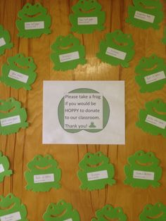 Please take a frog if you would be HOPPY to donate to our classroom-on my door for open house. Frogs have items such as tissues, index cards, and composition books on them.