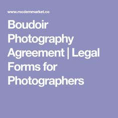 Boudoir Photography Agreement   Legal Forms for Photographers