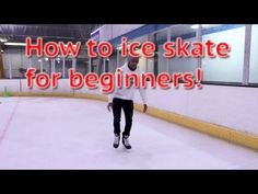 How To Ice Skate And Glide For Beginners