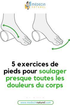 Voici les meilleurs étirements des pieds pour traiter les douleurs du corps #douleur #corps #pieds #étirement #santé Qigong, Massage, Physique, The Cure, Gym, Muscle, Exercise, Workout, Feelings