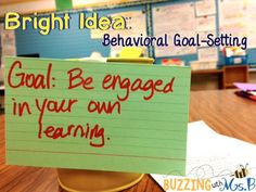 Buzzing with Ms. B: Bright Idea: Behavioral Goal-Setting. Help kids learn to set daily goals for their behavior with a simple process of teaching expectations, setting goals, and evaluating progress!