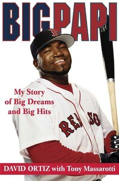 Kyle, grade 8 recommends Big Papi--Big Papi is the story of David Ortiz, the world famous slugger for the Red Sox, and the secrets behind his performance. This book was written for baseball fans from fanatics to players to the average fan. Boston Sports, Boston Red Sox, First World Series, Story Of David, David Ortiz, Red Sox Baseball, Baseball Games, Red Sox Nation, Minnesota Twins
