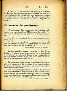 Before the revolution in Portugal, teachers had to ask permission to the directors of schools to get married. This law would disproportionately burden women. Good Old Times, Air France, Travel Posters, Genealogy, Revolution, Sheet Music, Nostalgia, Memories, Retro