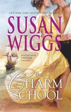 The Charm School (Calhoun Chronicles #1) by Susan Wiggs
