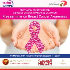 "Health Magazine – Media Partner of the Breast Cancer Awareness Campaign ""PINK DRIVE"" being organized by Thumbay Hospital, Dubai in association with Dubai Taxi Corporation, invites you to attend all the ladies out there to attend free seminar on Breast Cancer Awareness and to educate yourselves about breast cancer."