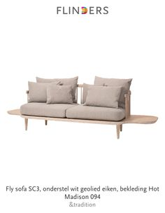 Check out this product I've found using the Flinders app:  Fly sofa SC3, onderstel wit geolied eiken, bekleding Hot Madison 094 http://highstreet.flinders.nl/3cefd1a034932e40a87214688432df4e