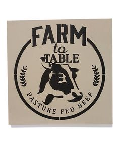 Love this 'Farm to Table' Wall Sign on #zulily! #zulilyfinds