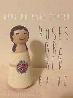 Roses are Red Bride Peg Doll Cake Topper