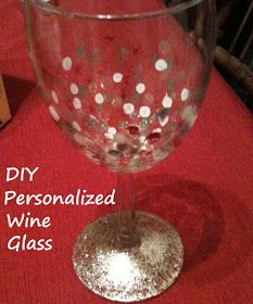Sunshine Maker Meg: DIY Projects - Personalized Wine Glasses