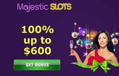 Majestic Slots Casino Welcome Bonus