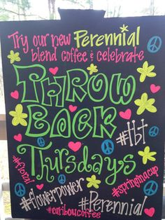 """Flower Child-themed chalkboard for """"throwback Thursday"""" at Caribou Coffee, Spring 2016"""