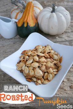 These are the only kind of seeds we make anymore. SOOOOO good! Ranch Roasted Pumpkin Seeds - FamilyFreshMeals.com