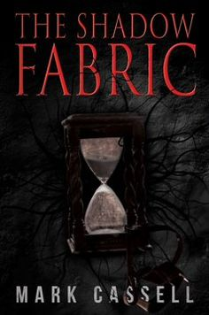 The Shadow Fabric: a supernatural thriller Indie Books, Best Horrors, Every Day Book, Book Summaries, Best Selling Books, Ghost Stories, Free Kindle Books, Dark Fantasy, Great Books