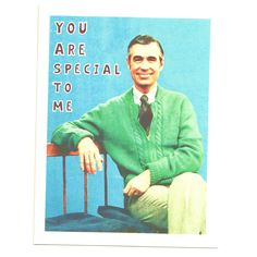 MISTER ROGERS VALENTINE - You Are Special To Me -  Funny Valentine Card. $3.75, via Etsy.
