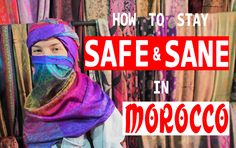 how to stay safe and sane in morocco