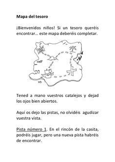 Mapa del tesoro¡Bienvenidos niños! Si un tesoro queréisencontrar… este mapa deberéis completar.Tened a mano vuestros catal...