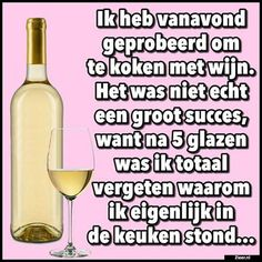 Ik heb vanavond geprobeerd Jokes Quotes, Funny Quotes, Wine Puns, Punny Puns, You Had One Job, Wine Bottle Opener, Funny As Hell, Funny Thoughts, Friendship Quotes