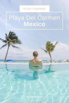 10 Day Itinerary to Playa Del Carmen, Mexico - Non Stop Destination: