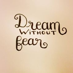 Dream without fear  #letteringwithpositivity   #practice #letteringpractice #lettering #handlettering #handletteringpractice http://ift.tt/2kEKsV0 Dream without fear letteringwithpositivity  practice letteringpractice lettering handletterin
