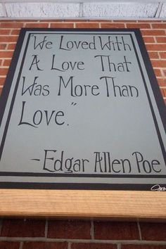 From the great poem, Annabelle Lee, by Edgar Allen Poe. Imagine, loving and being loved -- more than love. Great Quotes, Quotes To Live By, Me Quotes, Inspirational Quotes, Poetry Quotes, Heart Tatoo, Romance, Youre My Person, Just Dream