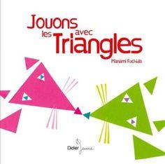 Amazon.fr - Jouons avec les triangles - Manami Fuchida - Livres