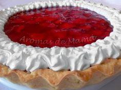 Aromas de Mamá | Recetas de Cocina | aromasdemama.com: TARTA DE FRUTILLAS (Fresas)