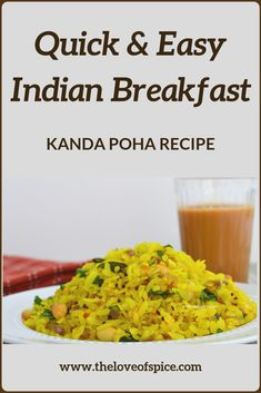 Kanda Poha or Kande Pohe Recipe - A Simple, Quick, Healthy & Easy Indian Breakfast Recipe - Perfect for Busy Mornings or as a Tea Time Snack. South Indian Breakfast Recipes, Vegetarian Breakfast Recipes, Snack Recipes, Indian Snacks, Indian Food Recipes, Poha Recipe, Maharashtrian Recipes, Best Breakfast, Breakfast Ideas