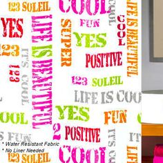 How can it be any better? Wake up and start your day with this inspiring colorful fabric shower curtain. Retro Color, Positive Messages, Fabric Shower Curtains, Life Is Beautiful, Script, Projects To Try, Teen Stuff, Positivity, Young Adults