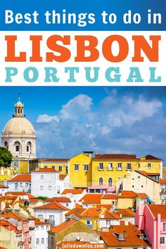 33 Things To Do In Lisbon: Must See Sights And Hidden Treasures Road Trip Europe, Europe Travel Tips, European Travel, Places To Travel, Travel Destinations, Places To Go, Backpack Through Europe, Day Trips From Lisbon, Romantic Vacations