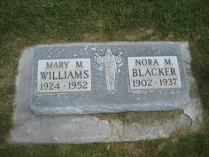 Gravestone of Mary M. Williams and Nora M. Blacker #genealogy