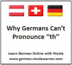 """Why Germans Cant Pronounce """"th"""""""