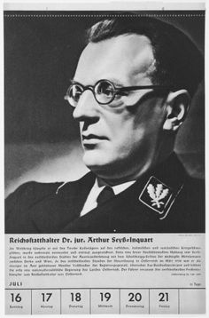 """""""Reichsstatthalter Arthur Seyss-Inquart. In 1939 Seyss-Inquart was named deputy to Governor-General Hans Frank in the General Government of Occupied Poland. In 1940, he became Reichkommissar for the German occupied Netherlands. In that capacity, he was responsible for the deportation of 5,000,000 Dutchmen to Germany for labor and 117,000 Dutch Jews to the east. He was executed in Nuremberg prison in 1946."""""""