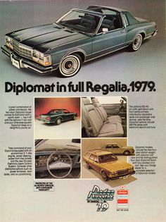 Dodge Diplomat Salon Coupe with T-Bar Roof (Canadian ad) 1979 Dodge Diplomat Salon Coupe with T-Bar Roof (Canadian Dodge Diplomat Salon Coupe with T-Bar Roof (Canadian ad) Vintage Advertisements, Vintage Ads, Vintage Magazines, Automobile, Ad Car, Car Advertising, Old Ads, Retro Cars, Dodge Challenger