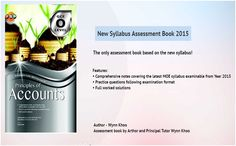 New Syllabus Assessment Book 2015  Assessment book by Arthor and Principal Tutor Wynn Khoo