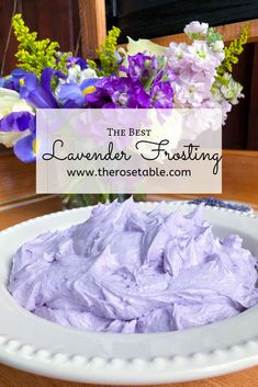 Lavender Frosting – The Rose Table Lavender Syrup, Lavender Cake, Edible Lavender, Lavender Cupcakes, Lavander, Baking Recipes, Cake Recipes, Tea Recipes, Baking Ideas